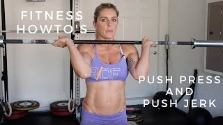 Push Press And Push Jerk | Crossfit How-To's | Sarah Grace Fitness