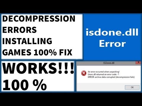 Decompression Failed With Error Code 100% Fix , ISDONE dll & Unarc dll while installing games