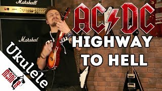 AC/DC + Ukulele + Distortion - Highway To Hell [show MONICA Ukulele cover]