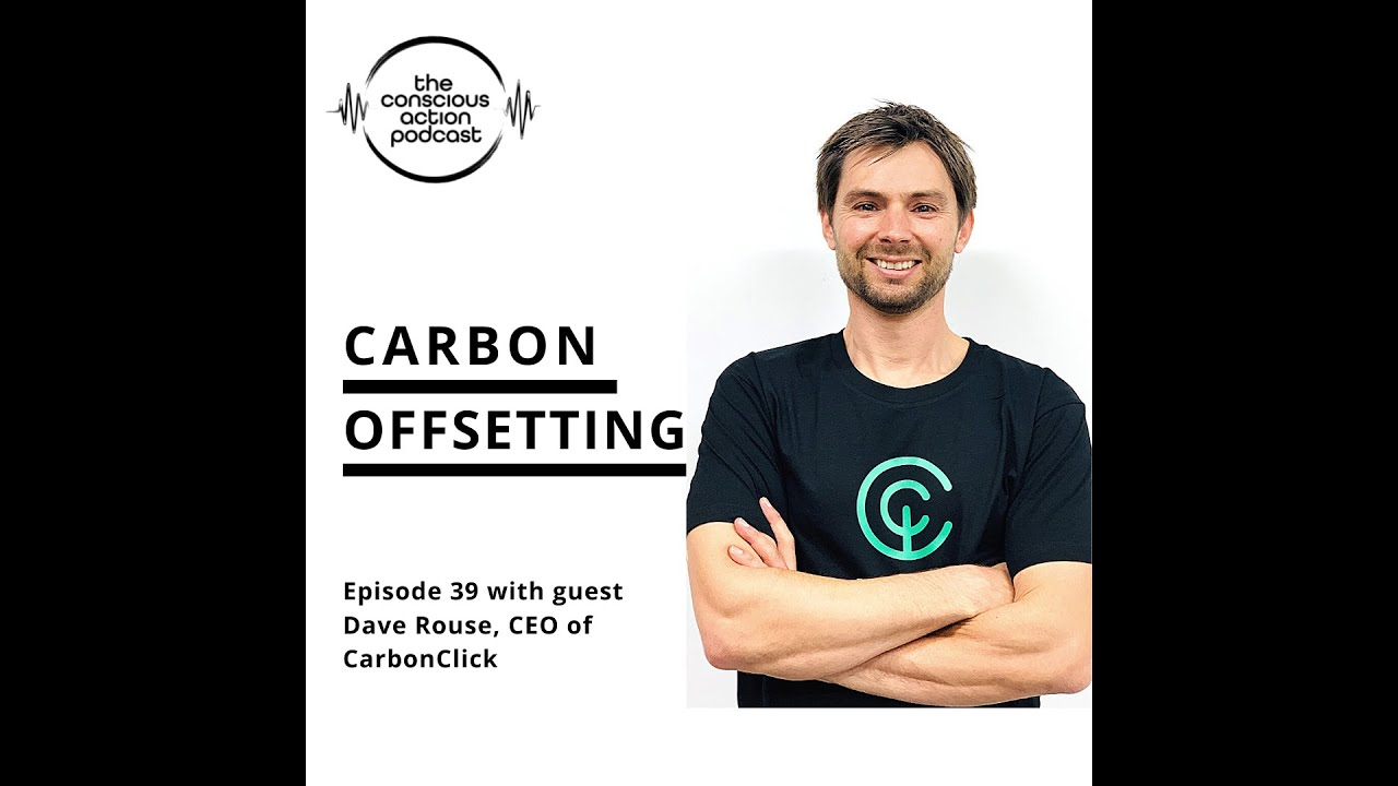Carbon offsetting with Dave Rouse
