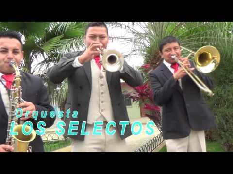 LOS SELECTOS ORQUESTA