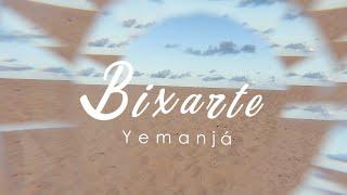 Bixarte - Yemanjá (Clipe Oficial)