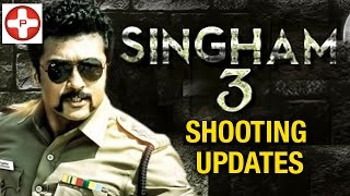 Suriya's Singham 3 Shooting update   Latest Tamil Cinema News