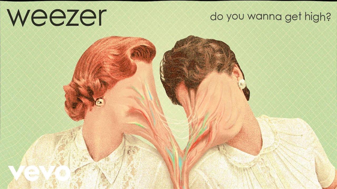weezer-do-you-wanna-get-high-weezervevo