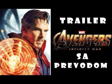 Avengers Infinity War (2018)- TRAILER SA PREVODOM