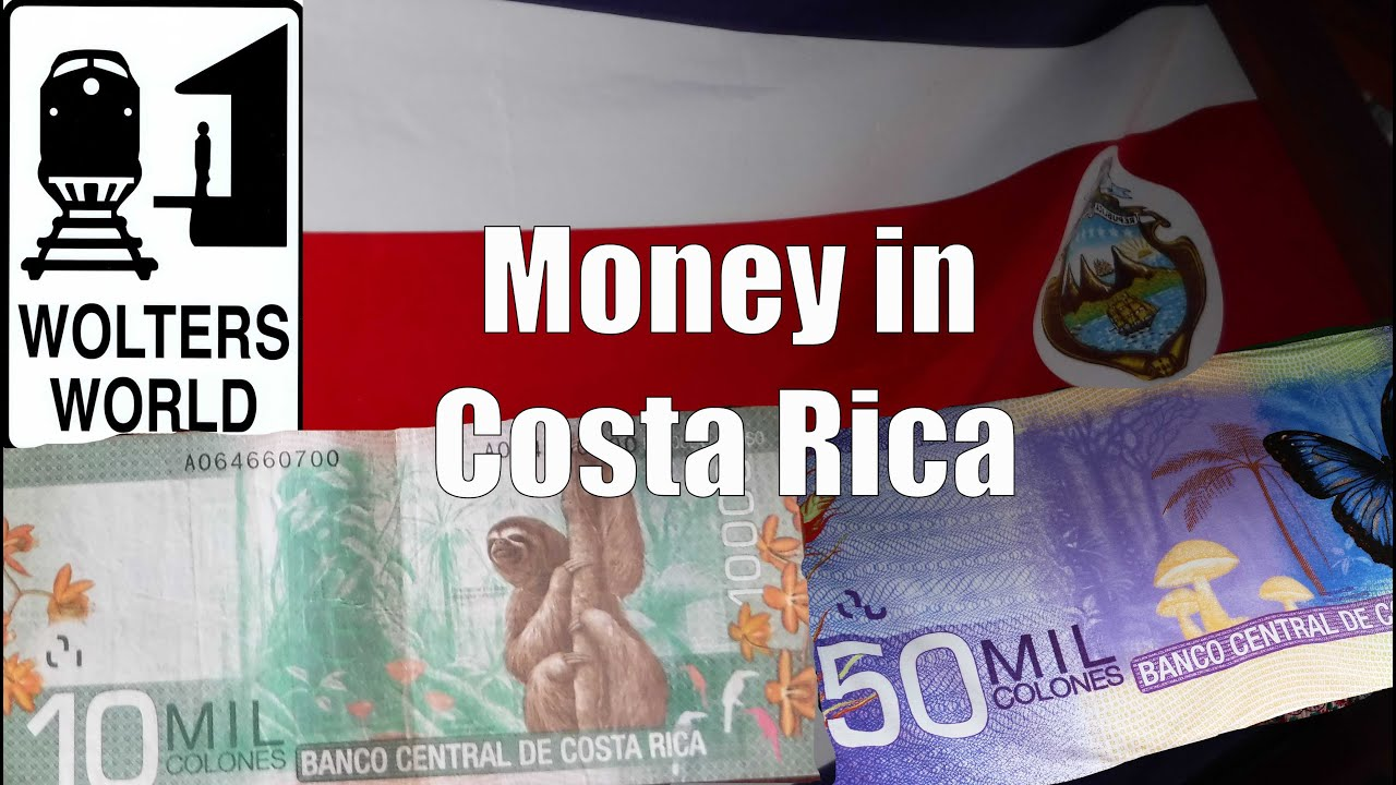 Money In Costa Rica Colones Dollars