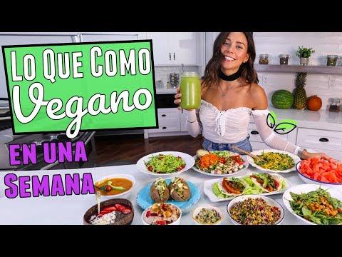 LO QUE COMO EN UNA SEMANA! Recetas Veganas, Fáciles y Saludables