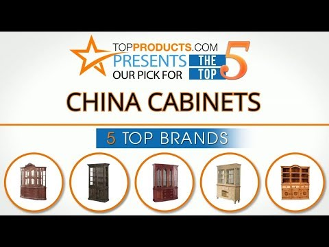 Best China Cabinet Reviews  – How To Choose The Best China Cabinet