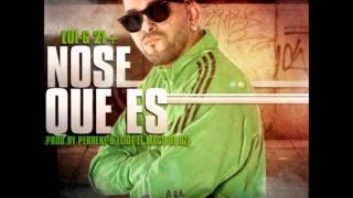 Lui-G 21 Plus - No Se Que Es (2011)(Prod. By Perreke Y Eliot El Mago D OZ)