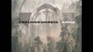 Freundeskreis - Anna (Wasilicious Mix)