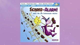 Siegfried Fietz - 'Alarm, Alarm! Schoko-Alarm!' aus Schoko-Alarm! Oder: Wo die Schokolade wächst
