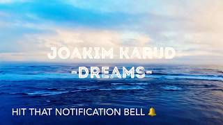 Joakim karud -dreams -