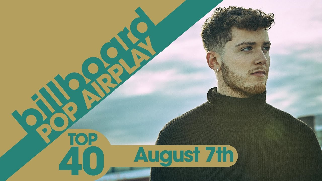 Billboard Pop Airplay  Top 40 + Recurrents (August 7th, 2021)