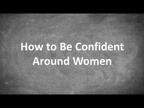 Download How to Be Confident Around Women