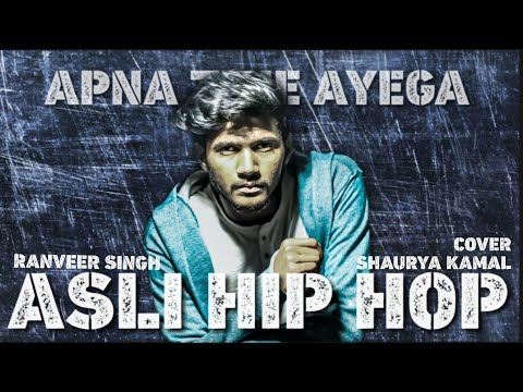 Asli Hip Hop | Gully Boy - Ranveer Singh | Cover By Shaurya Kamal
