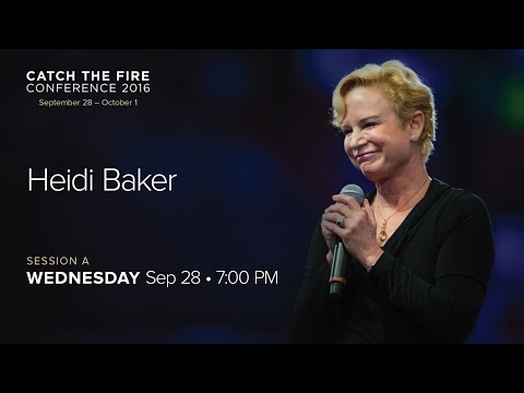 Catch The Fire Conference 2016 - Session A Message - Heidi B