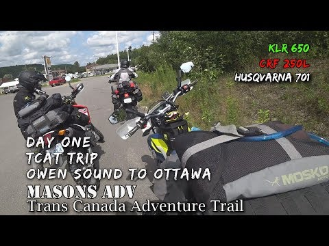 TCAT Trip Episode 1, Owen Sound to Ottawa   Masons ADV   KLR