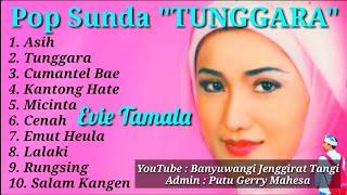 Full Album Pop Sunda EVIE TAMALA - TUNGGARA