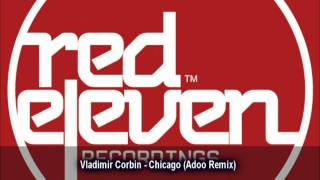 Vladimir Corbin - Chicago (Adoo Remix)