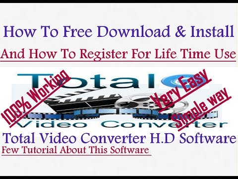 How To Free Download-Install & Register Total Video Converter Software(Very Easy 100% Working)-Hindi
