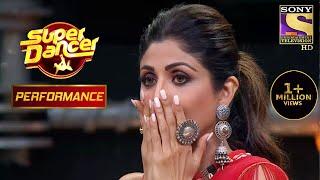 Awastha के दमदार Performance ने किया Shilpa को Speechless | Super Dancer Chapter 3