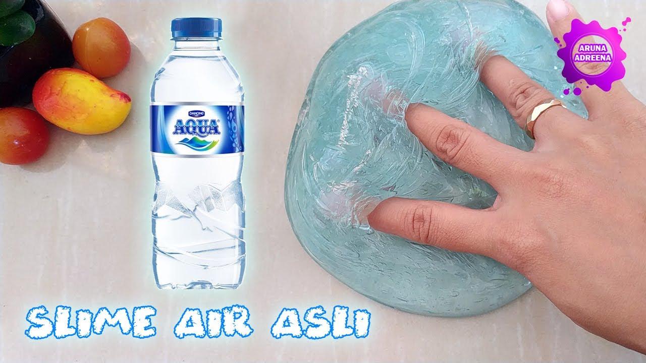 Cara Membuat Slime Air Asli Youtube