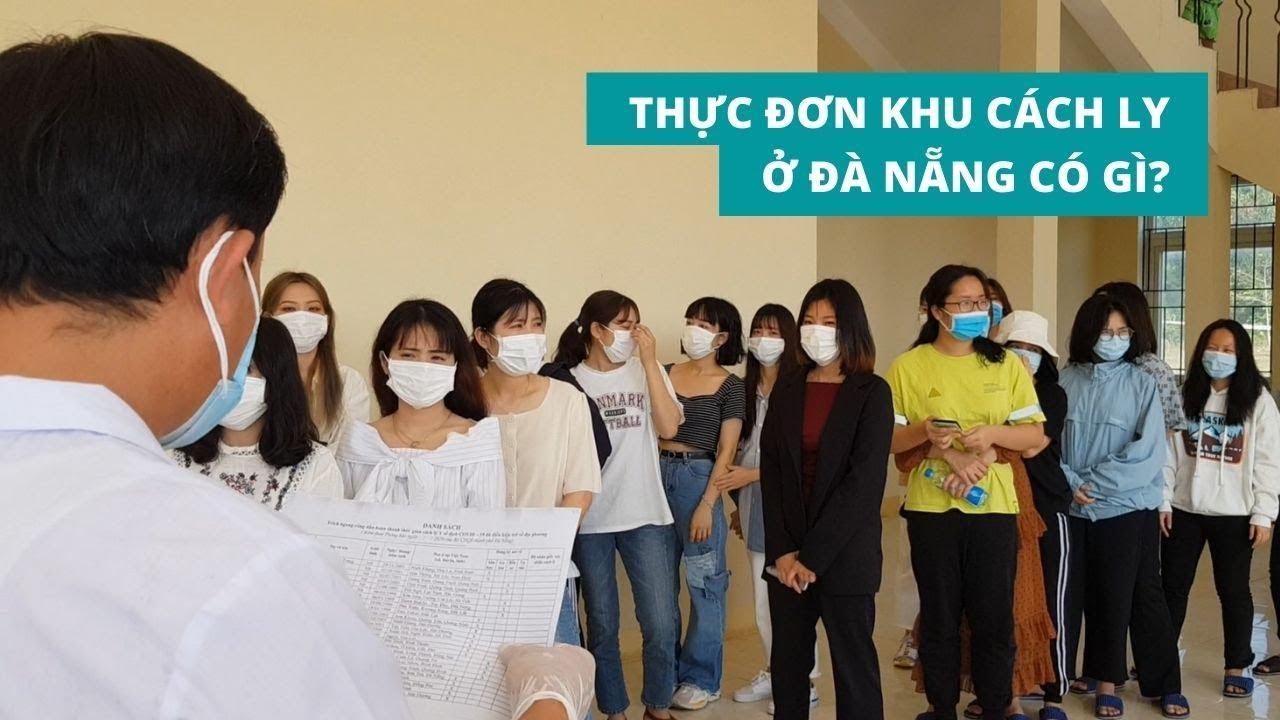 Thực đơn của người được cách ly tại Đà Nẵng mỗi ngày bao nhiêu tiền