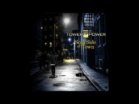 """Tower of Power """"On The Soul Side Of Town"""""""