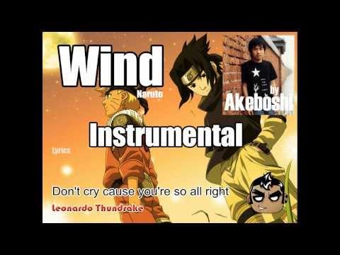 Wind - Naruto (Akeboshi) [Instrumental & Lyrics] by Leonardo Thundrake