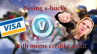 Buying V-Bucks With Mom's Credit Card!!!!