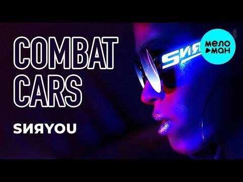 Combat Cars - SИЯYOU Single