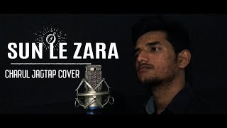 Sunn Le Zara (Cover) | 1921 | Charul Jagtap | Zareen Khan | 2018 Movie