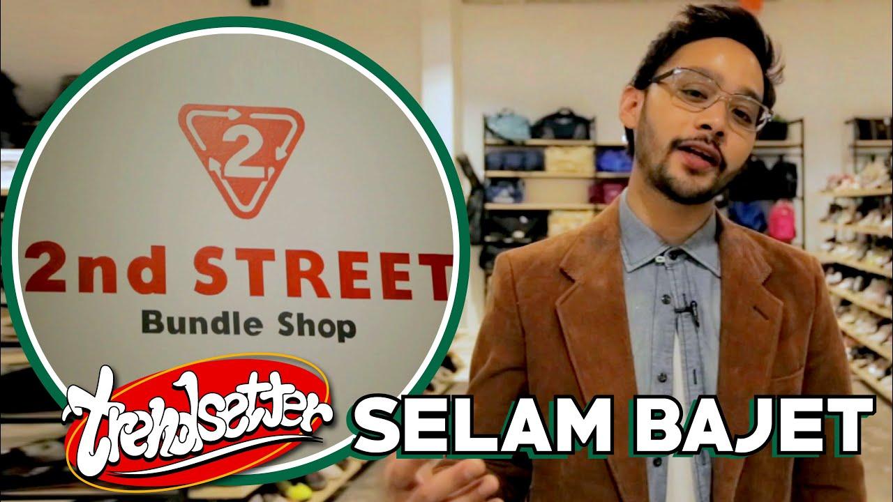 #Trendsetter : #SelamBajet di 2nd Street dengan nilai bawah RM100 jer!