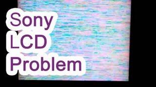 Sony Bravia LCD TV problem
