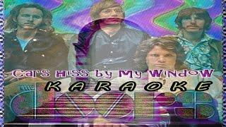 Karaoke of The Doors - Cars Hiss By My Window