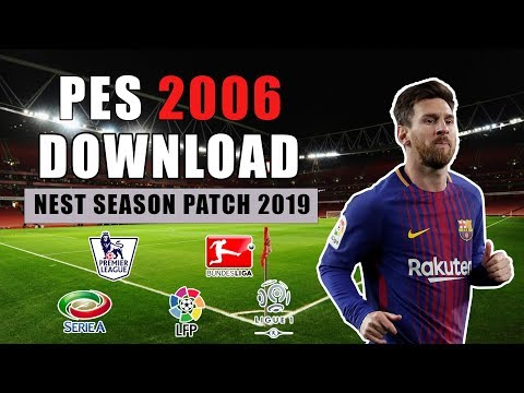 PES 2006 Next Season Patch 2018-2019 I Download & Install