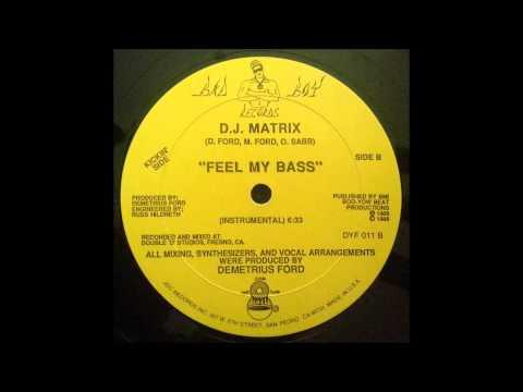 DJ Matrix - Feel my bass (Instrumental)