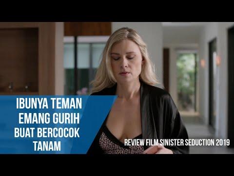 Bercocok Tanam Dengan Ibunya Teman Yang Masih Gurih -- Review Alur Film Sinister S3duct1on (2019)