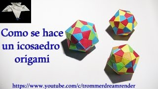 Como hacer un icosaedro origami how to make an origami icosahedron