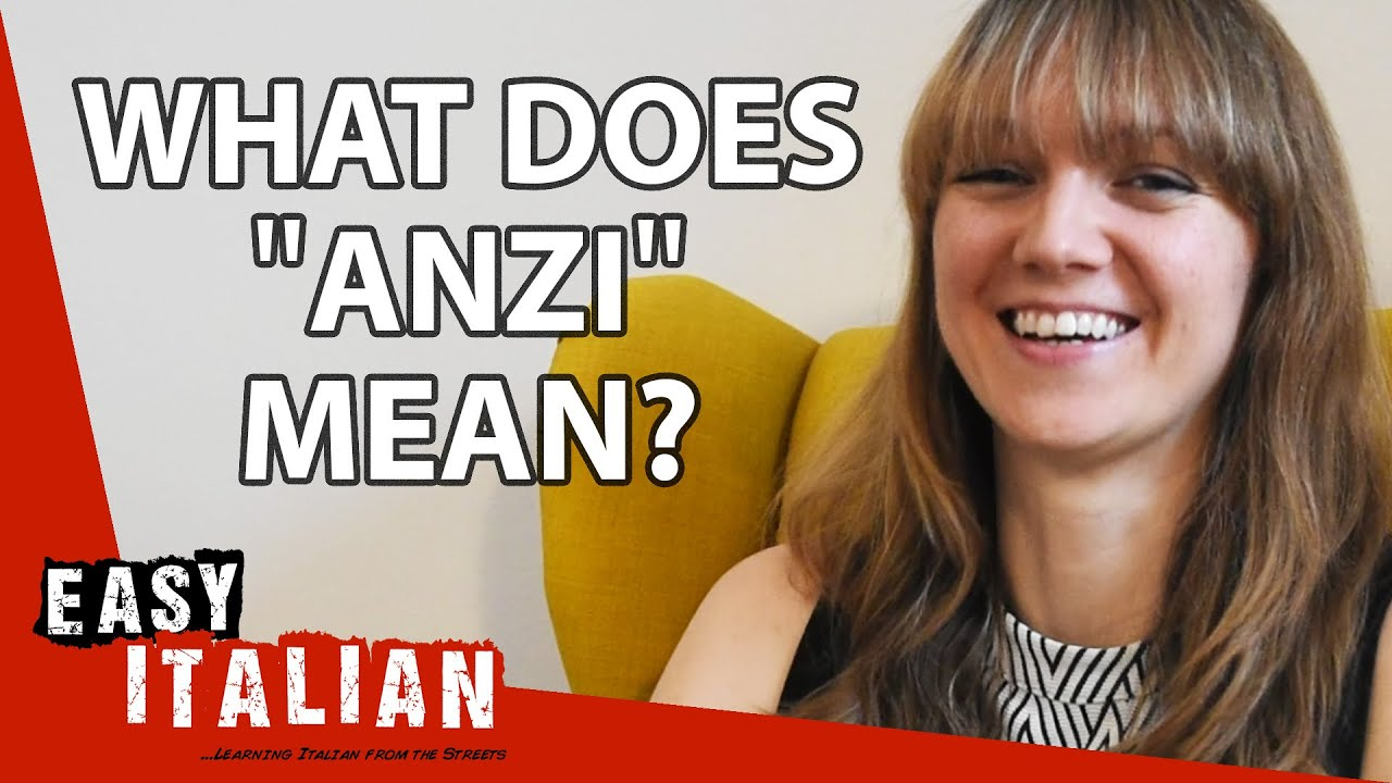 "What Does ""Anzi"" Mean? 