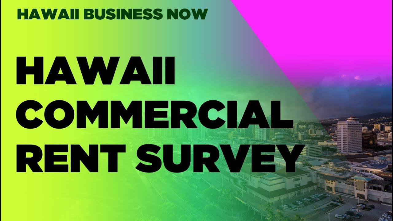 JPG HAWAII: Hawaii Commercial Rent Survey: Q&A