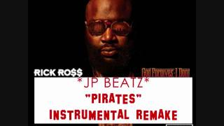 RICK ROSS PIRATES INSTRUMENTAL REMAKE! JP BEATZ! W/DL! BEST ON YOUTUBE!