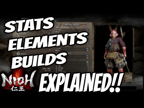 Nioh Tips : Ultimate Guide (Stats, Builds, Elemental Damage Effects)