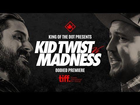 KOTD - Kid Twist vs Madness - Battle at TIFF   #BODIED