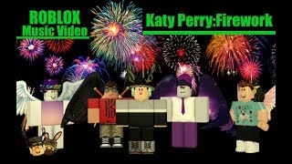 Roblox Short And Music Video Katy Perry-Firework RMV