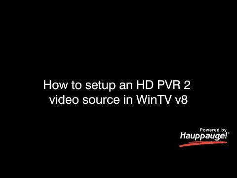 WinTV Setup For The HD PVR 2, Colossus 2 Or HD PVR Rocket