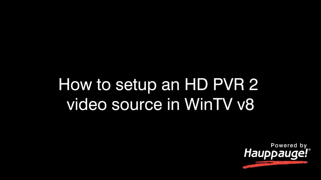 Hauppauge Support | HD PVR 2 and Colossus 2 HD Video Recorders