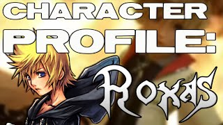 Kingdom Hearts Character Profile: ROXAS (Pre-Kingdom Hearts 3)