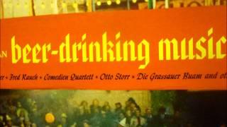 German Beer-Drinking Music - 04 Im Himmel Gibt