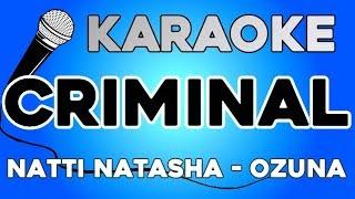 Natti Natasha X Ozuna Criminal KARAOKE con LETRA.mp3